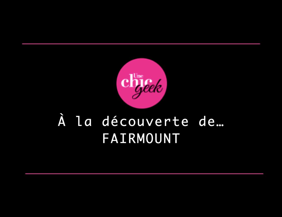 A la découverte de Fairmount