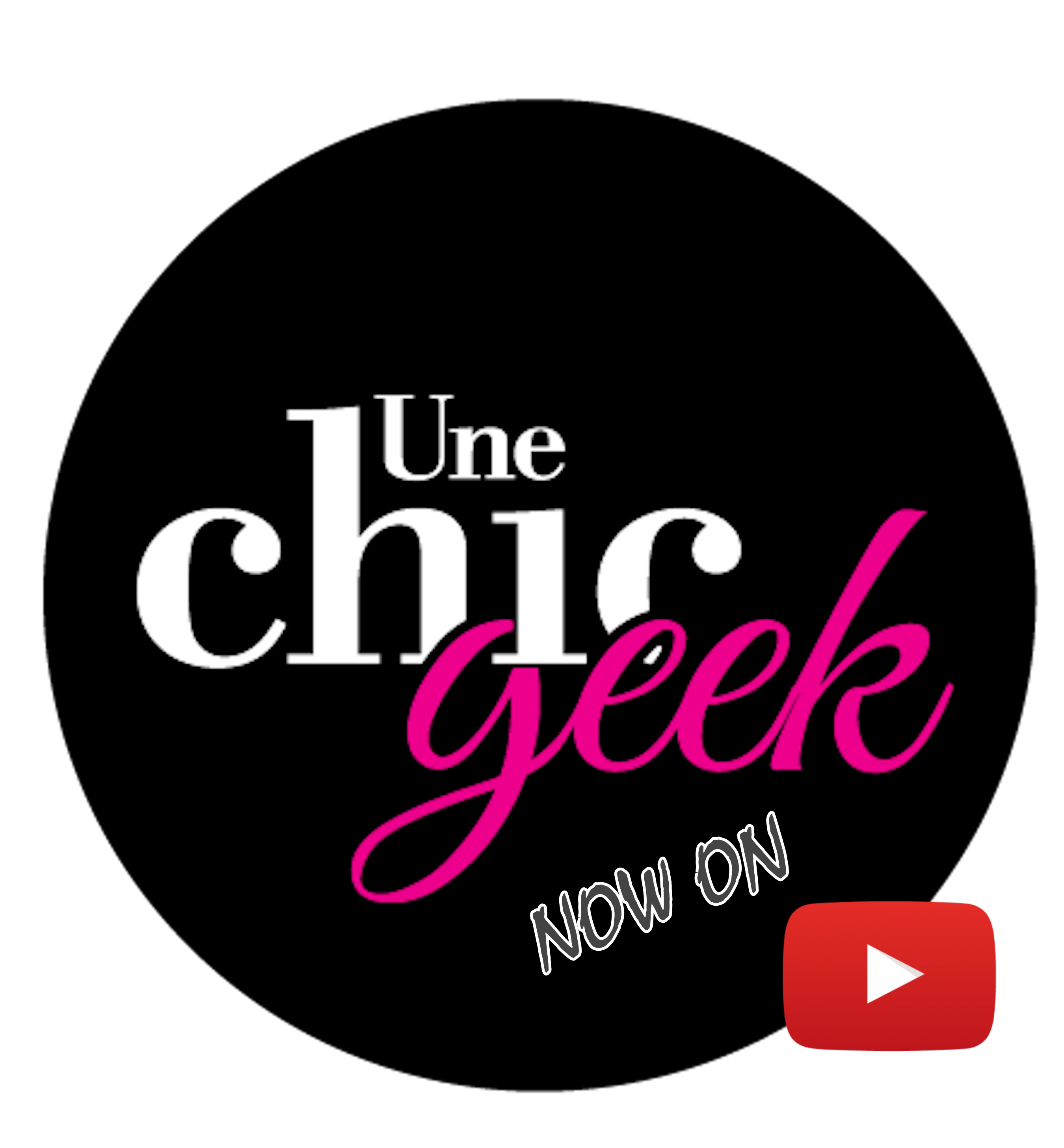 youtube une chic geek